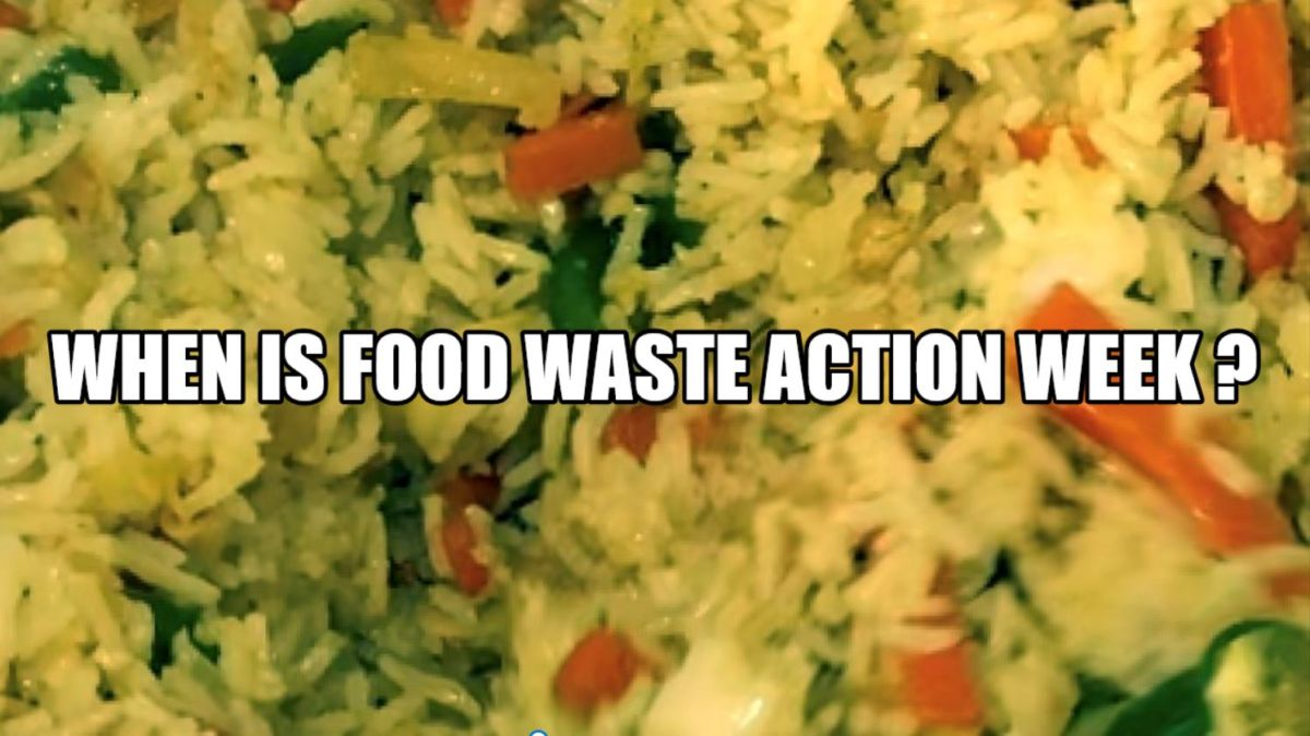 WHEN IS FOOD WASTE ACTION WEEK